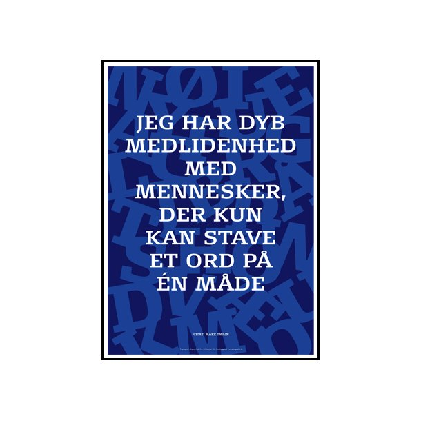 Søndergaard, Citat Mark Twain #1