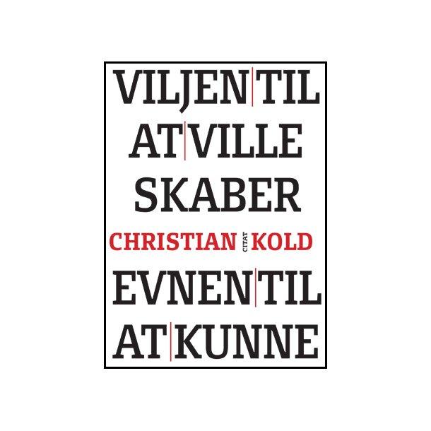 Søndergaard, Citat Chr Kold