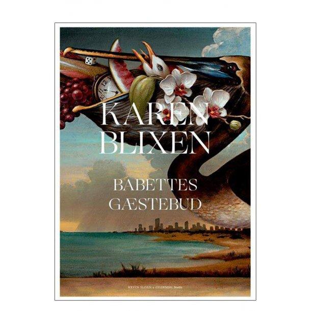 Karen Blixen – Babettes gæstebud. Kevin Sloan