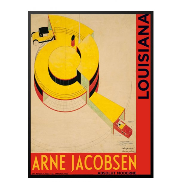 Ramme til Louisiana plakaten Arne Jakobsen, Absolut moderne