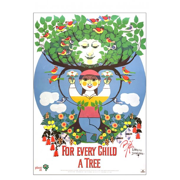 For every child a tree. Plant et træ.