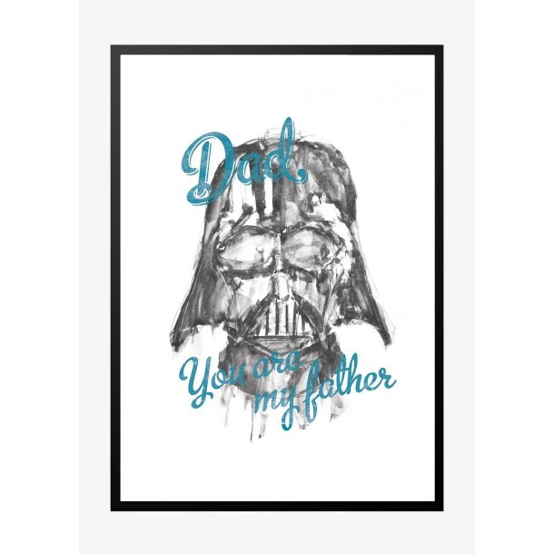 Star Wars. Dad you are my farther - blå. Plakat.