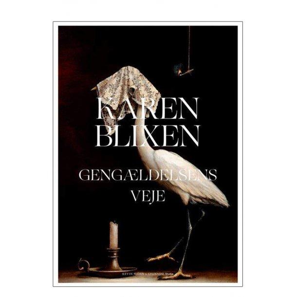 Karen Blixen – Gengældelsens veje. Kevin Sloan