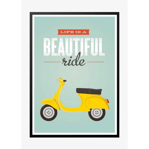 Life is a beautiful ride - retro plakat