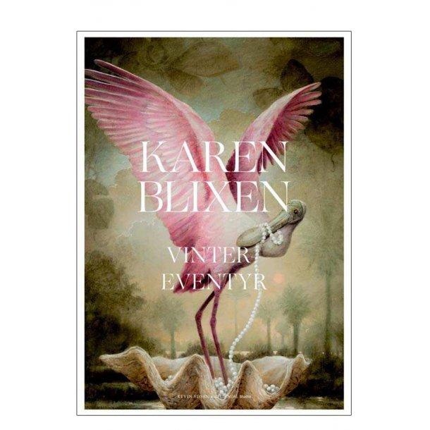 Karen Blixen – Vinter eventyr. Kevin Sloan